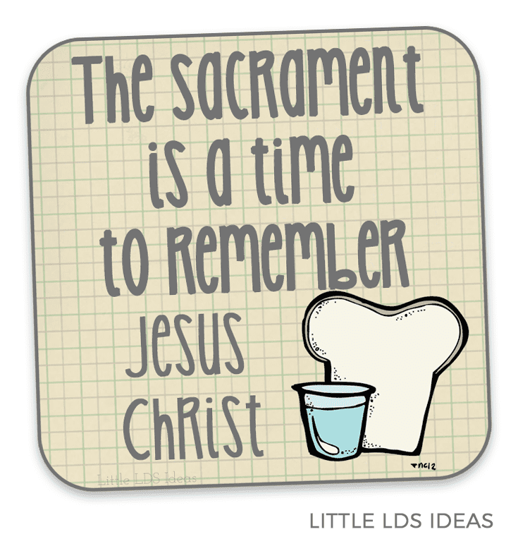 Sacrament Sharing Time Idea