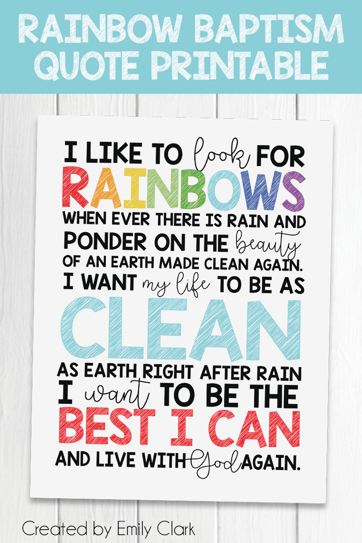 LDS Rainbow Baptism Quote Printable