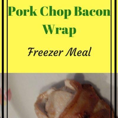Irresistible Pork Chop Bacon Wrap Freezer Meal