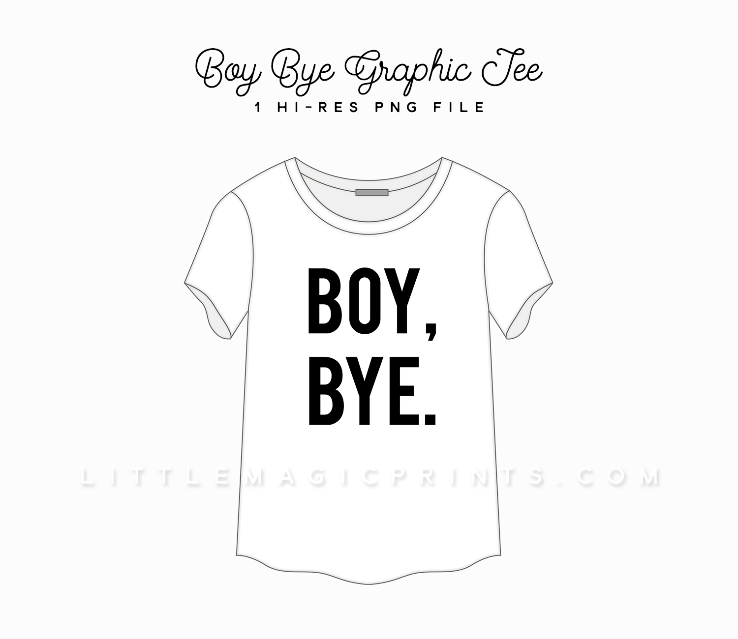 Boy Bye Graphic T Shirt Clipart Little Magic Prints