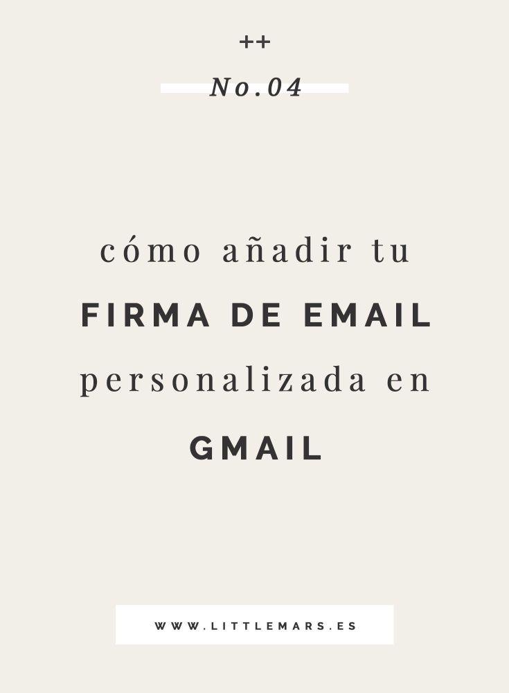Cómo añadir tu firma de email personalizada en Gmail