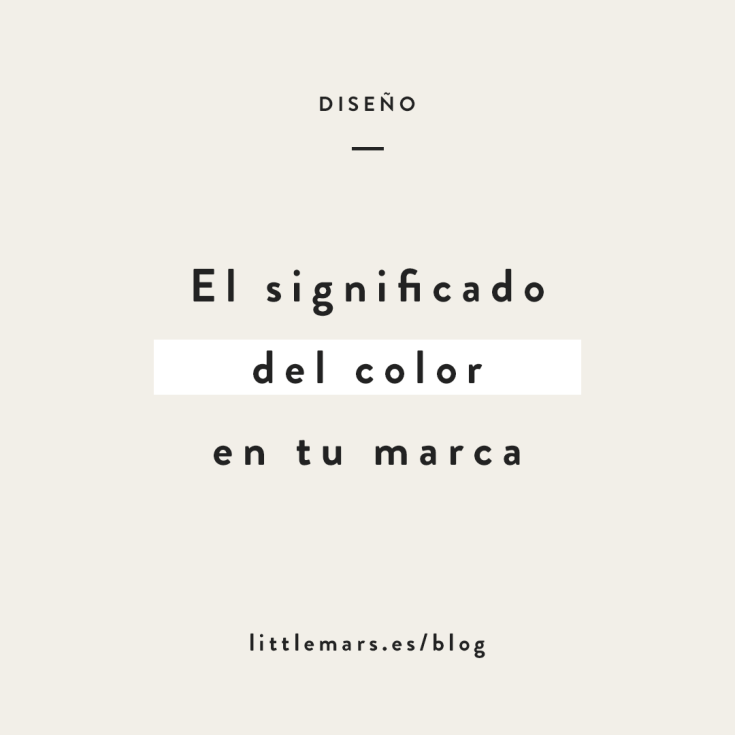 El significado del color en tu marca