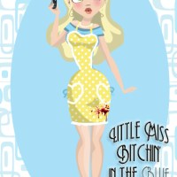 Welcome to Little Miss Bitchin' in the Blue Kitchen
