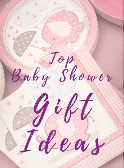 Top Baby Shower Gift Ideas!