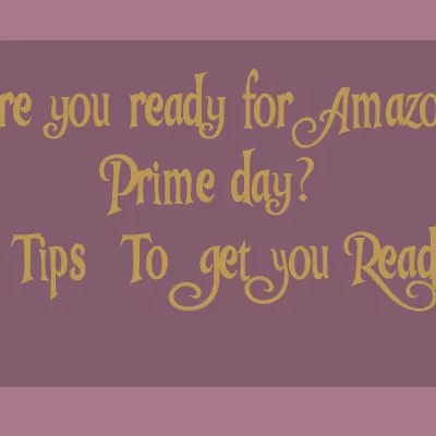 Amazon Prime Day- Check out how to prepare for savings on Amazon Prime Day!