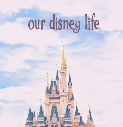 Our [Ever Expanding] Disney Life