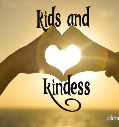 Kids and Kindness