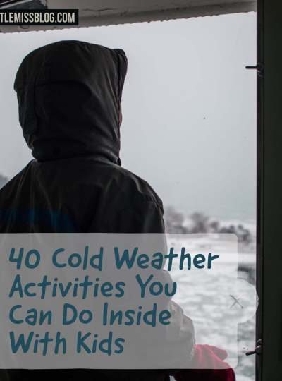40 Cold Weather Activities with Kids