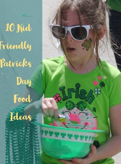 10 Kid Friendly St. Patricks Day Food Ideas