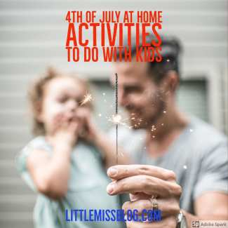 4th Of July At Home Activities To Do With Kids