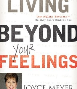 LITTLE MISS HONEY BOOK CLUB: LIVING BEYOND YOUR FEELINGS BY JOYCE MEYER