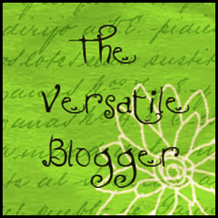 I GOT A VERSATILE BLOGGER AWARD