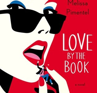 BOOK OF THE MONTH: LOVE BY THE BOOK BY MELISSA PIMENTEL
