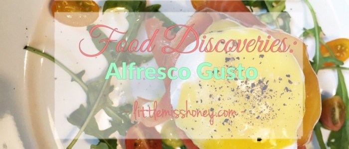 FOOD DISCOVERIES: ALFRESCO GUSTO