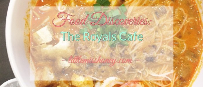 FOOD DISCOVERIES: THE ROYALS CAFE