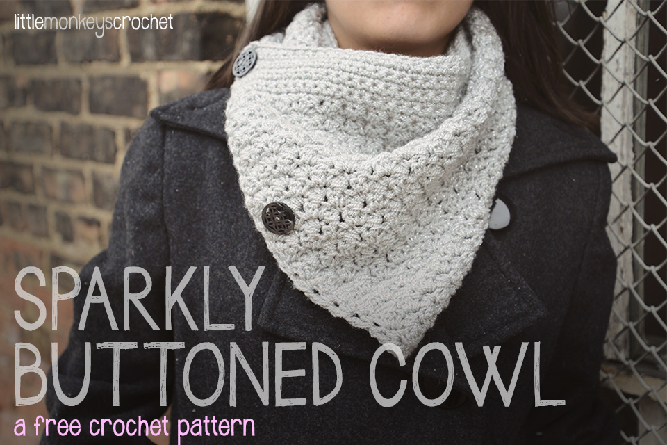 Sparkly Buttoned Cowl (Free Pattern!)