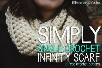 Simply Single Crochet Infinity Scarf | a free crochet pattern by Little Monkeys Crochet