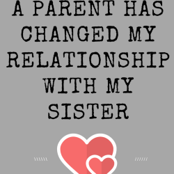 How Losing A Parent Has Changed My Relationship With My Sister