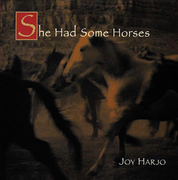 She Had Some Horses by Joy Harjo