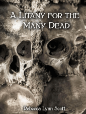 Litany for the Many Dead