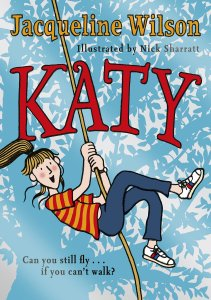 Book cover for Wilson's book, Katy. Katy is on a rope swing, her hair in a pony tail and she wears a stripy top and jeans. Underneath Katy is the text: Can you still fly... if you can't walk?