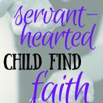 Helping your nurturing child grow in faith