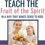 fruit of the Spirit for kids - pin
