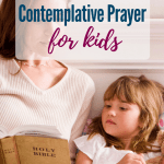 This is a great way to incorporate contemplative prayer for kids: using Lectio Divina for kids.   Lectio Divina for beginners. #prayer #Bible #lectiodivina #Christianparenting #familydiscipleship