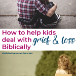 "It's hard to know what to sad when your child is dealing with grief and loss. Here are 4 uplifting phrases you can use, as well as some Scripture verses from the Bible that you and your child will find encouraging. Christian kids need to know that they have hope and comfort in God. | Positive parenting solutions for childhood mental health. | Also includes quotes and helpful tips from the Children's picture book, ""Quinn Says Goodbye"". #Christianparenting #kidtlit #mentalhealthforkids"