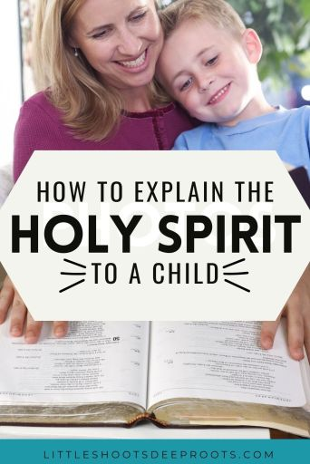 How to explain the Holy Spirit to a child in your family or in Children's Ministries. Lessons on the Holy Spirit for Christian families. Includes a lesson on how to explain the Trinity to a child. Perfect for family devotions or Sunday School.