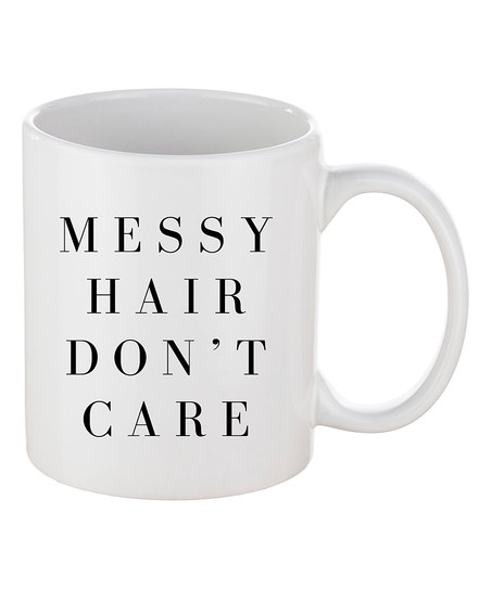 Messy Hair Don't Care Mug - Little Shop of WOW - Sweet Water Decor - Coffee Tea Canada