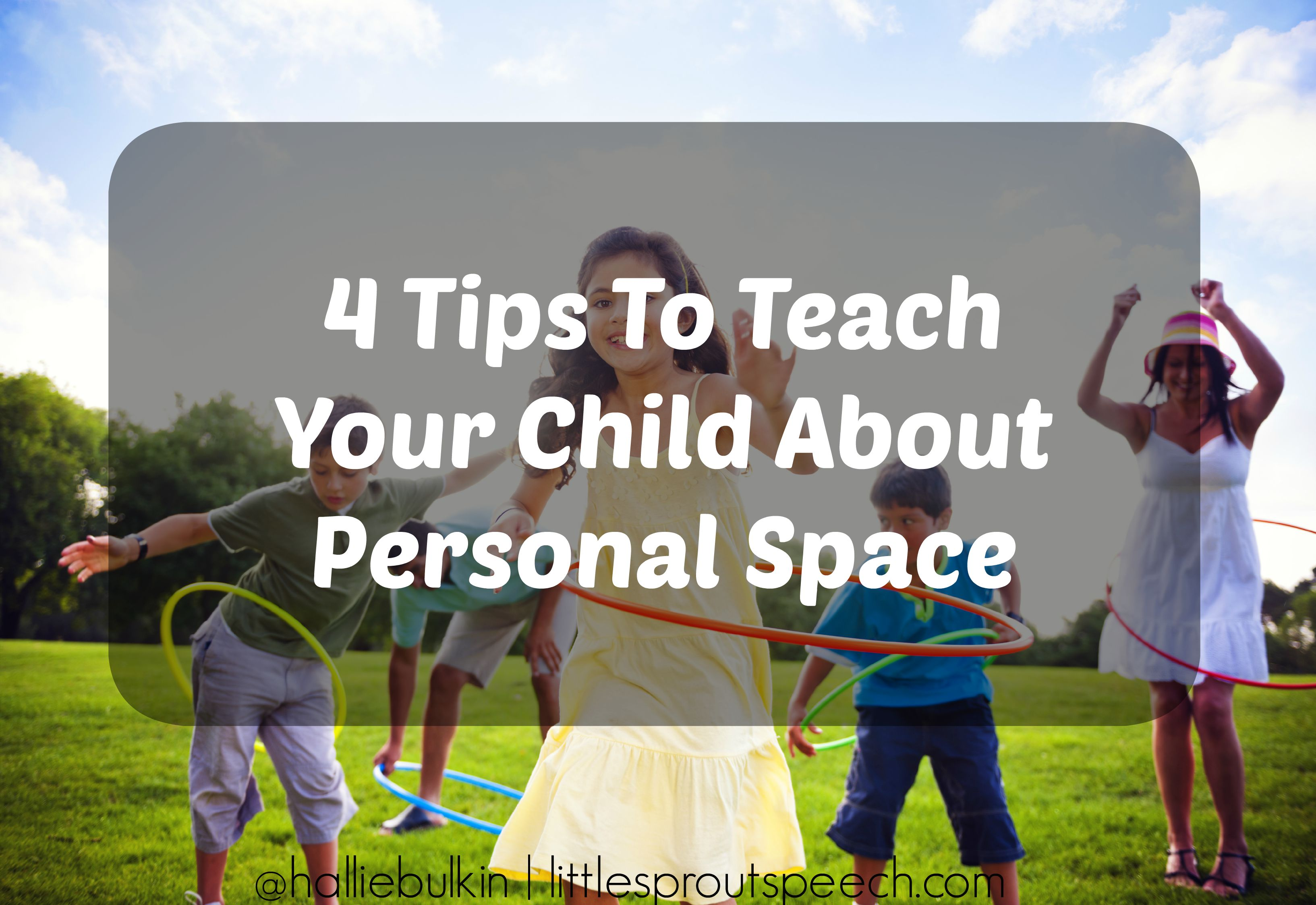 4 Tips For Teaching Your Child About Personal Space