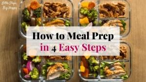 4 Meal Prep Steps