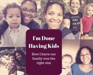 I'm Done Having Kids