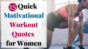 15 Quick Motivational Workout Quotes for Women