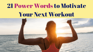21 Power Words to Motivate Your Next Workout