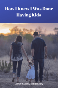 How I Knew I Was Done Having Kids