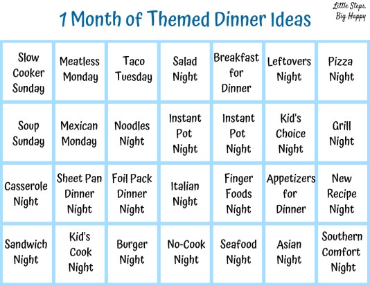 1 Month of Themed Dinner Ideas