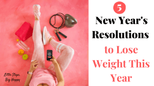 5 New Year's Resolutions to Lose Weight This Year