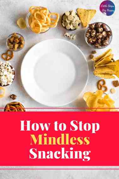 How to Stop Mindless Snacking