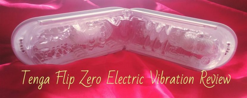 Tenga Flip Zero Electric Vibration Review