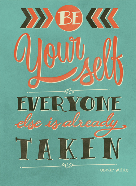Be yourself everyone else is already taken by Laura Graves