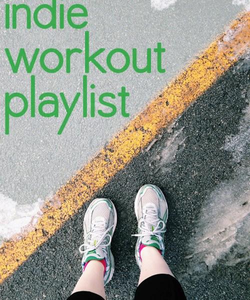 indie workout playlist