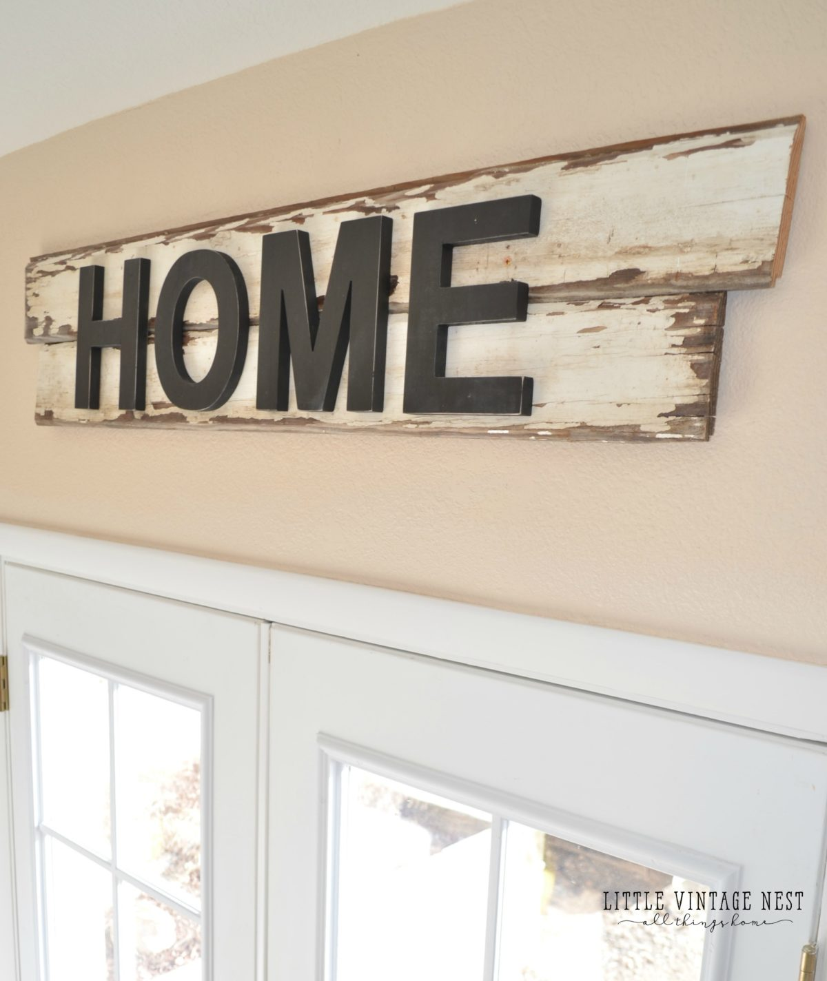 DIY Farmhouse Style Home Sign - Little Vintage Nest on Home Wall Decor Signs id=21278