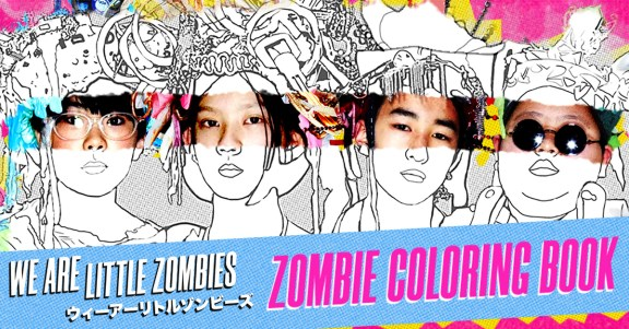 We Are Little Zombies - Coloring Book