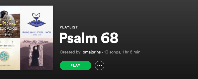 Psalm 68 Spotify Playlist