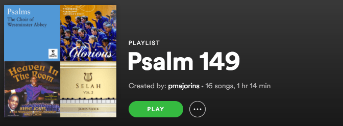 Psalm 149 Playlist