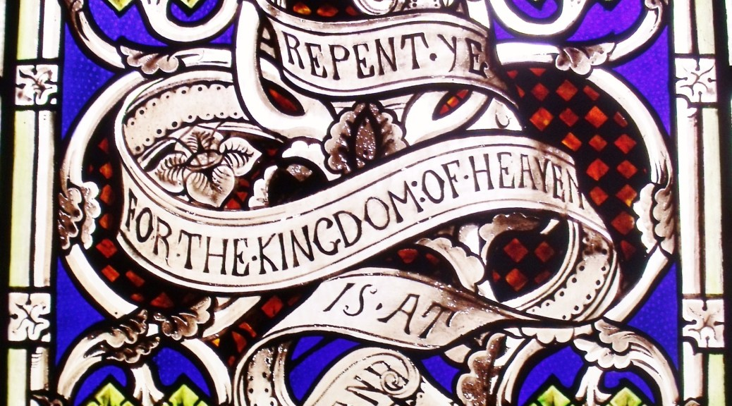 Repent the Kingdom is Near