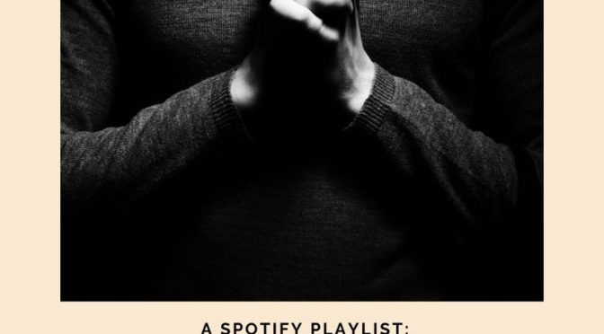 Lord's Prayer Spotify Playlist
