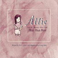 Allie and the Monster Who Said Blah Blah Blah